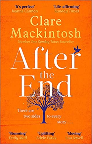After the End, by Clare Mackintosh